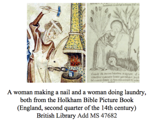 A woman making a nail and a woman doing laundry, both from a 14th century English picture Bible